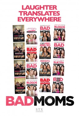 International posters of the comedic hit film Bad Moms commissioned by distributor STX
