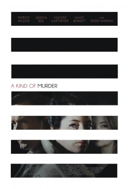 A Kind of Murder key art poster for indie film starring Patrick Wilson and Jessica Biel